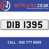 DIB 1395 Registration Number Private Plate Cherished Number Car Registration Personalised Plate