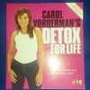 NEWCarol Vorderman's Detox for Life